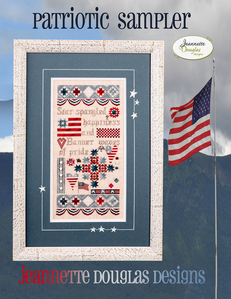 Stitch ALL The Things | Jeanette Douglas Patriotic Sampler