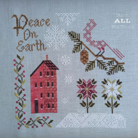 Stitch ALL The Things | Peace On Earth 11-19 Progress