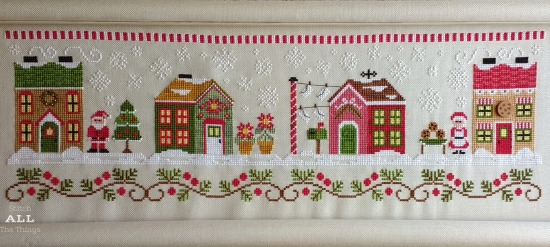 Stitch ALL The Things | Santa's Village Top Row Progress